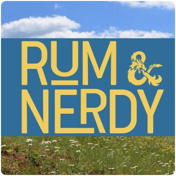 Rum & Nerdy Podcast